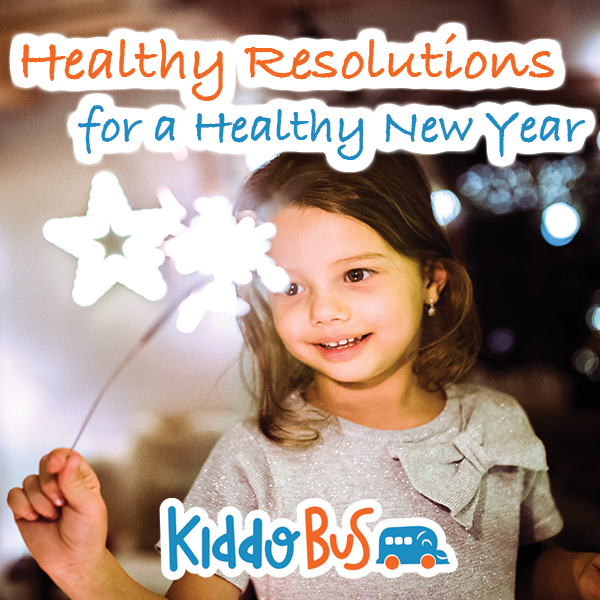 Healthy Resolutions for a Healthy New Year - Kiddobus